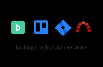 backlog/Trello/Jira/REDMINE