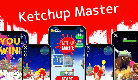 Ketchup Master